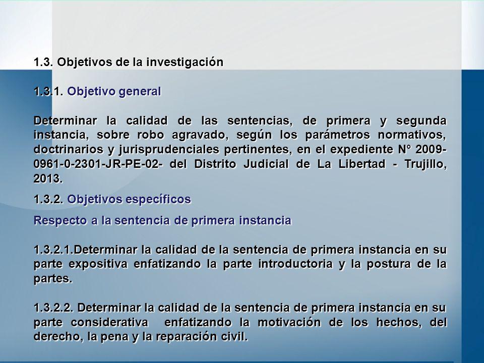 1.3. Objetivos de la investigación 1.3.1. Objetivo general