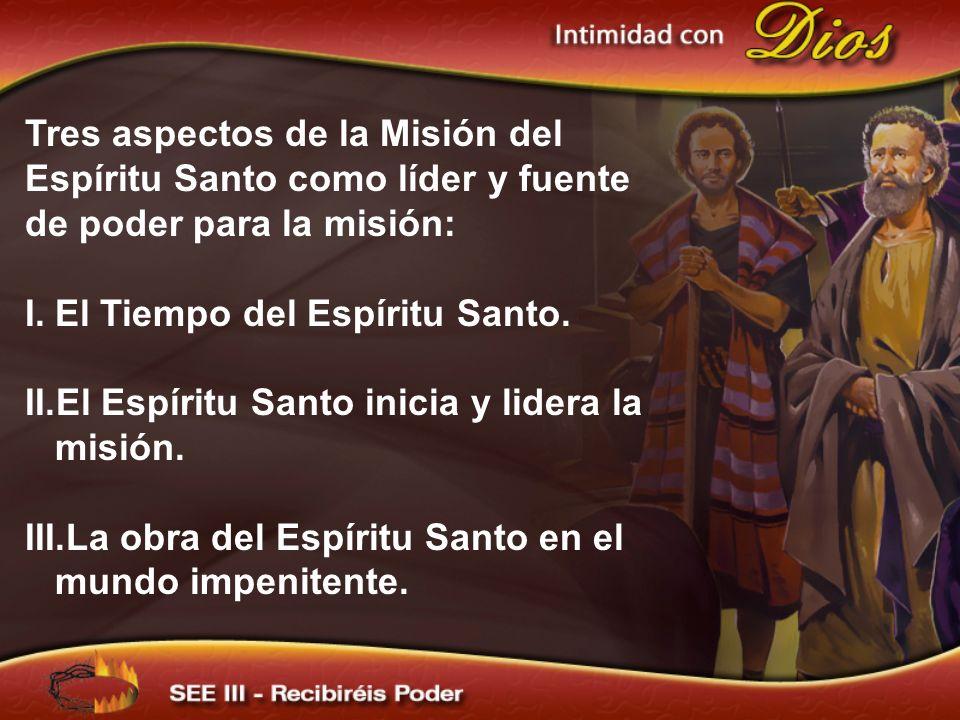 El Tiempo del Espíritu Santo.