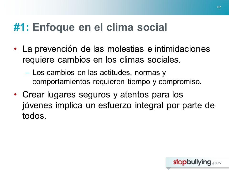 #1: Enfoque en el clima social