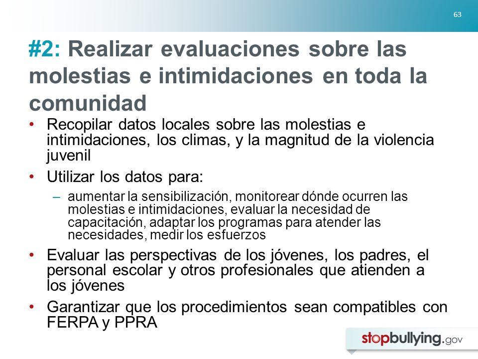 #2: Realizar evaluaciones sobre las molestias e intimidaciones en toda la comunidad