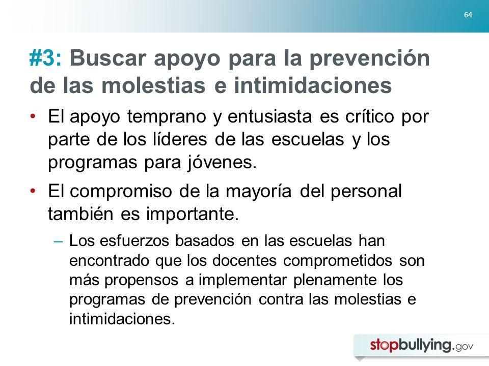 #3: Buscar apoyo para la prevención de las molestias e intimidaciones