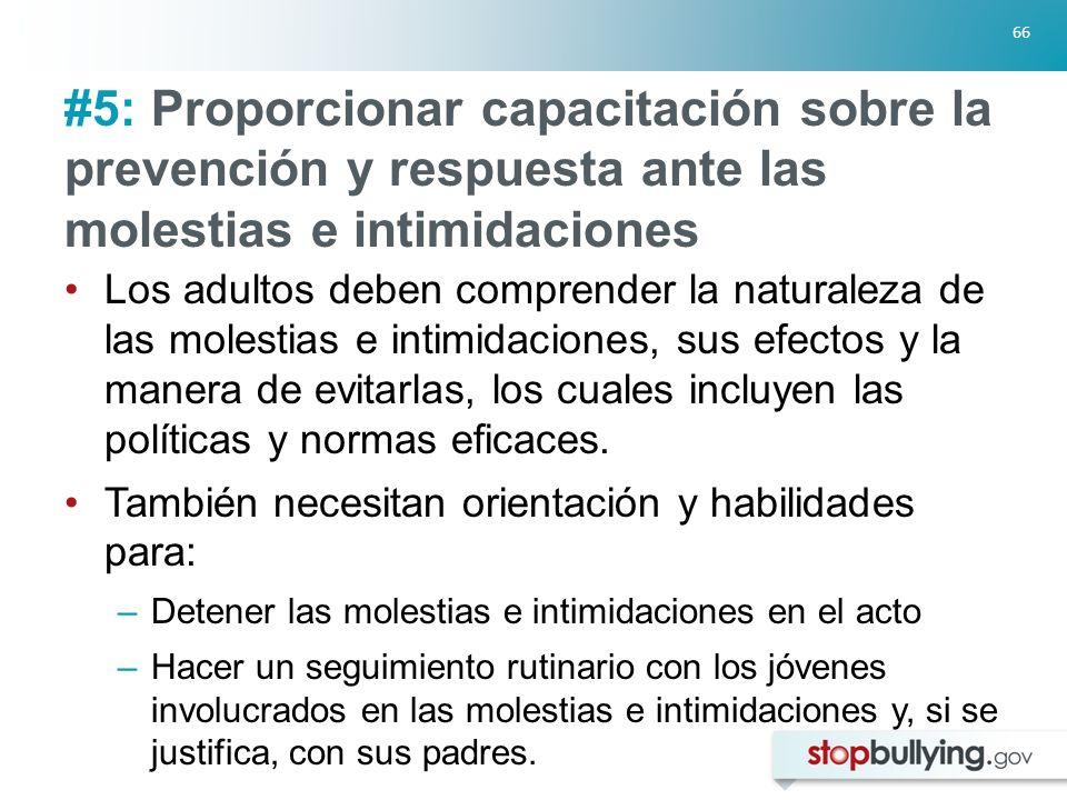 #5: Proporcionar capacitación sobre la prevención y respuesta ante las molestias e intimidaciones