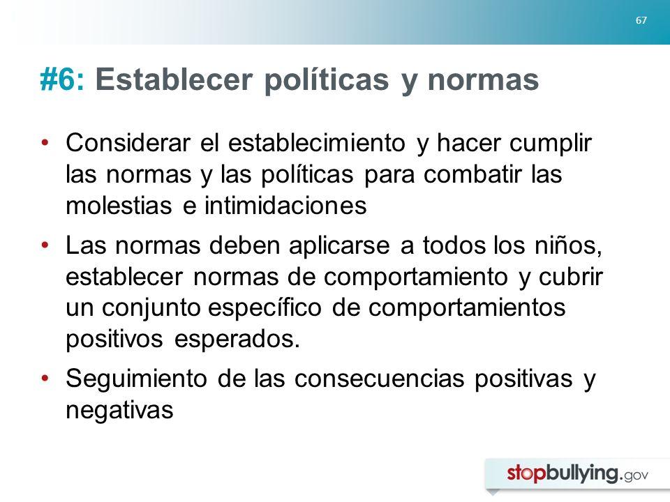 #6: Establecer políticas y normas