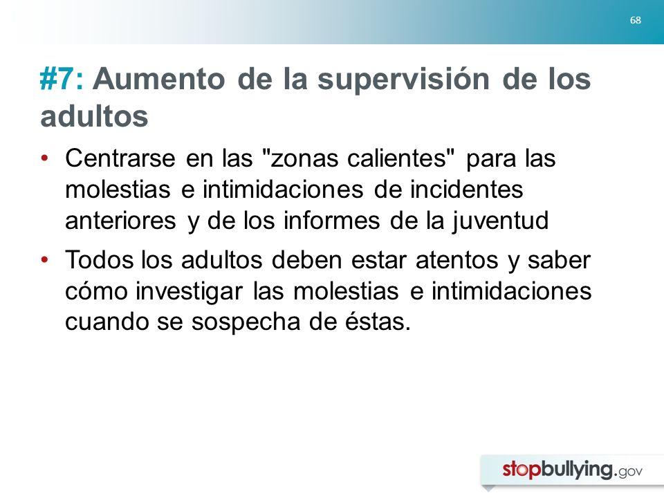 #7: Aumento de la supervisión de los adultos