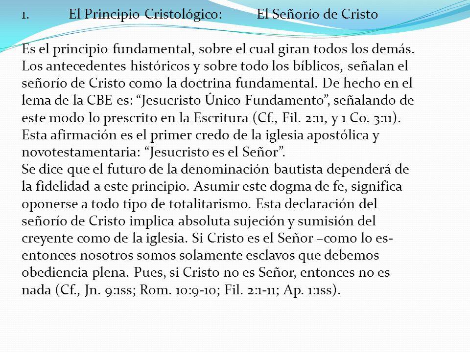 1. El Principio Cristológico: El Señorío de Cristo