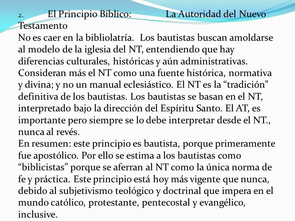 2. El Principio Bíblico: La Autoridad del Nuevo Testamento