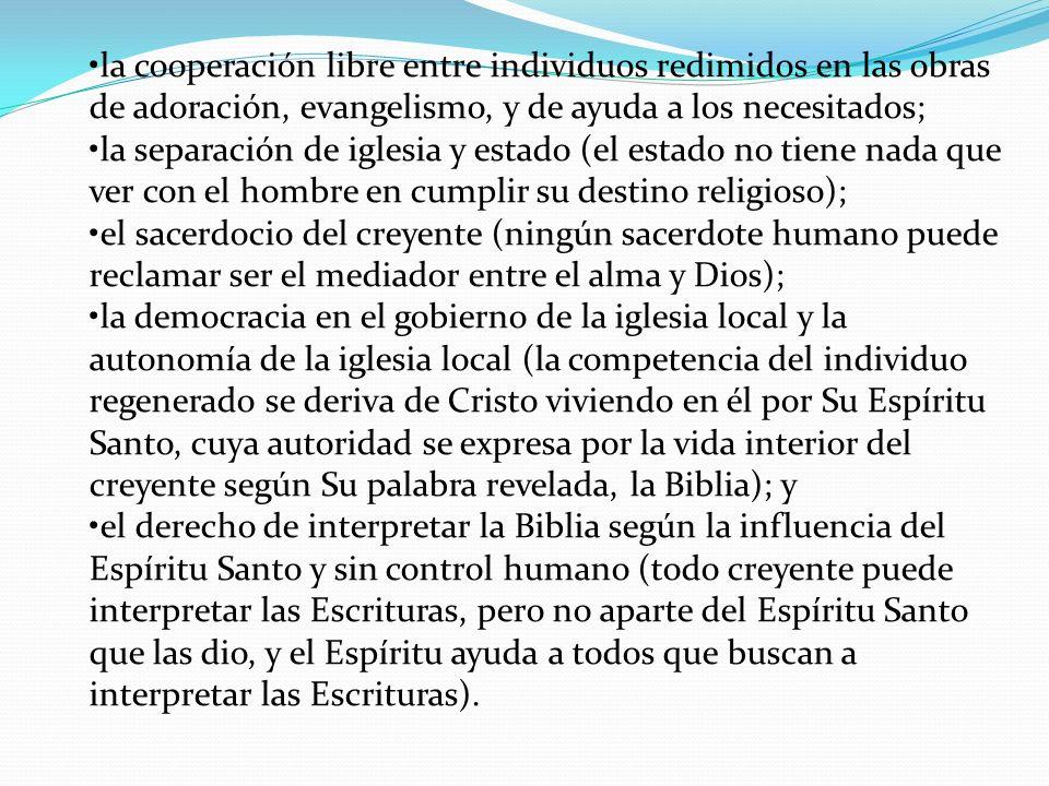 •la cooperación libre entre individuos redimidos en las obras de adoración, evangelismo, y de ayuda a los necesitados;