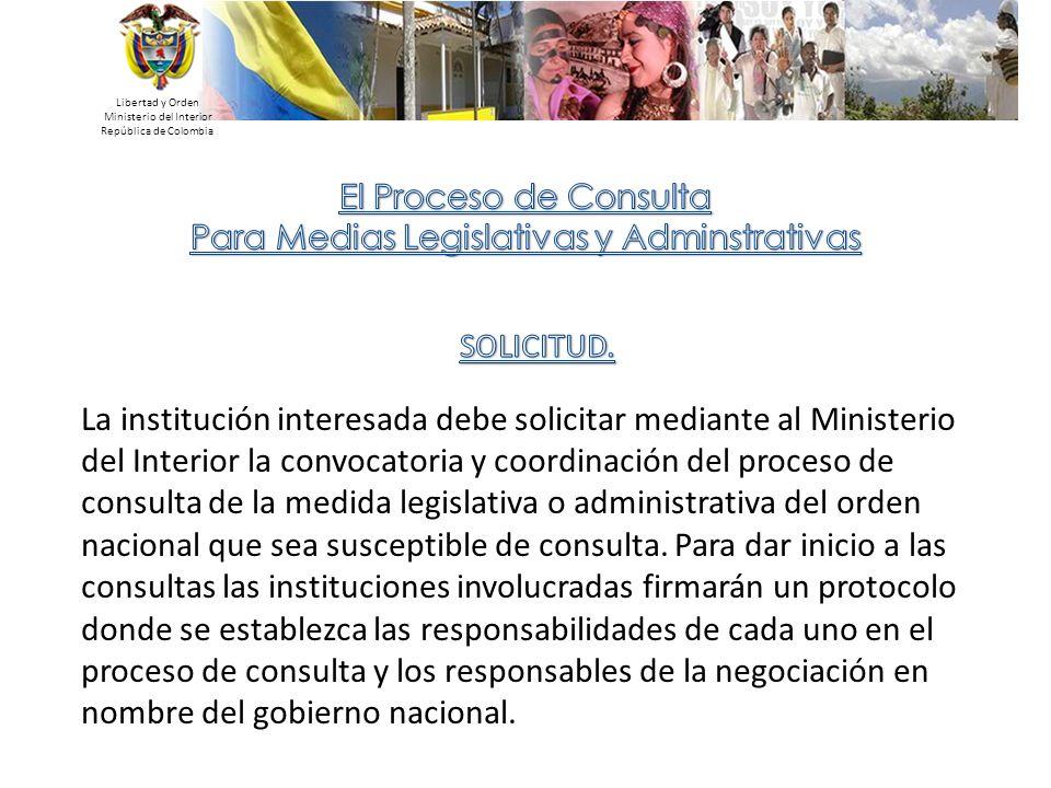 Libertad y Orden Ministerio del Interior. República de Colombia. El Proceso de Consulta. Para Medias Legislativas y Adminstrativas.