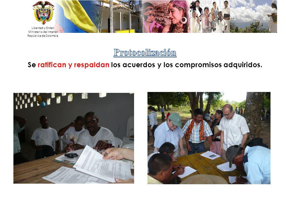 Se ratifican y respaldan los acuerdos y los compromisos adquiridos.