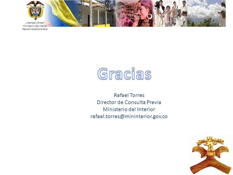 Gracias Rafael Torres Director de Consulta Previa