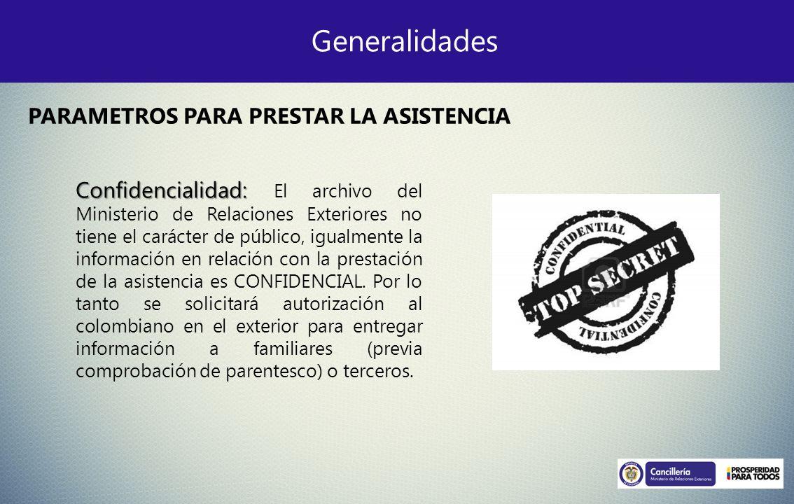 Generalidades PARAMETROS PARA PRESTAR LA ASISTENCIA