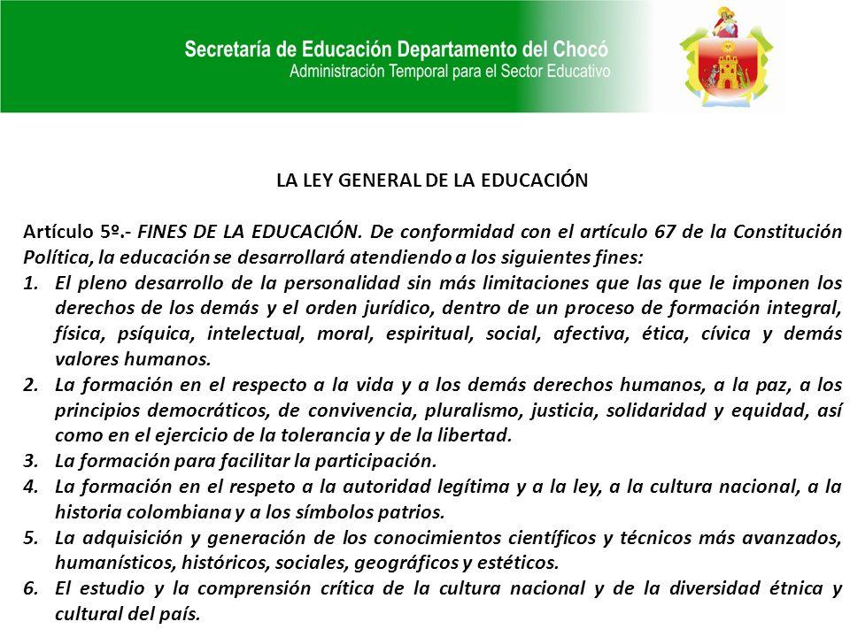 LA LEY GENERAL DE LA EDUCACIÓN