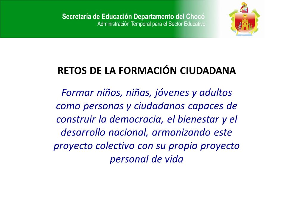 RETOS DE LA FORMACIÓN CIUDADANA