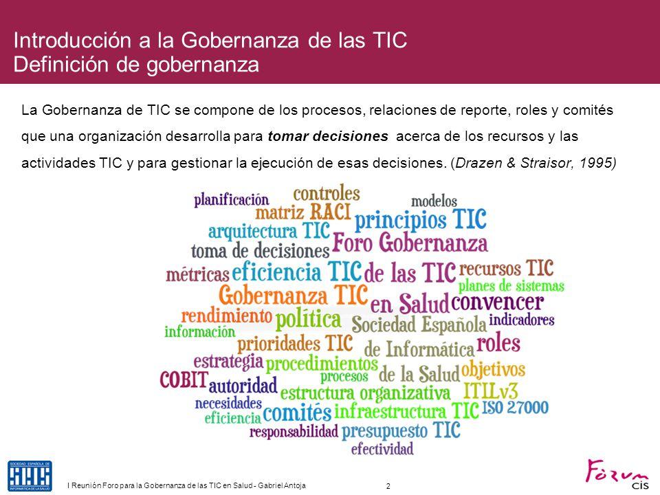 Introducción a la Gobernanza de las TIC Definición de gobernanza