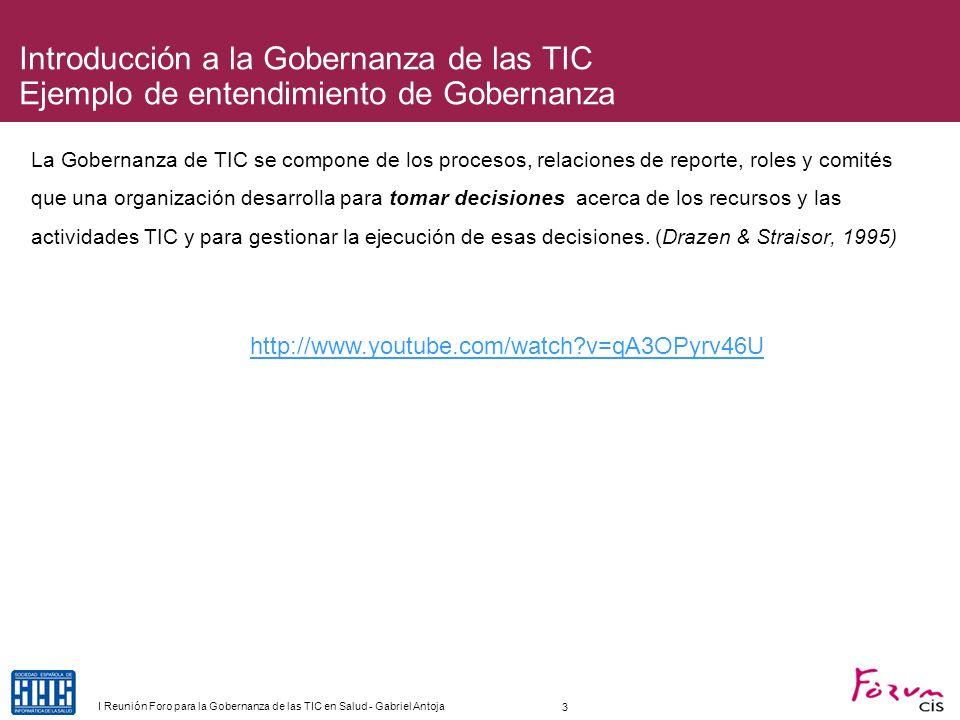 Introducción a la Gobernanza de las TIC Ejemplo de entendimiento de Gobernanza