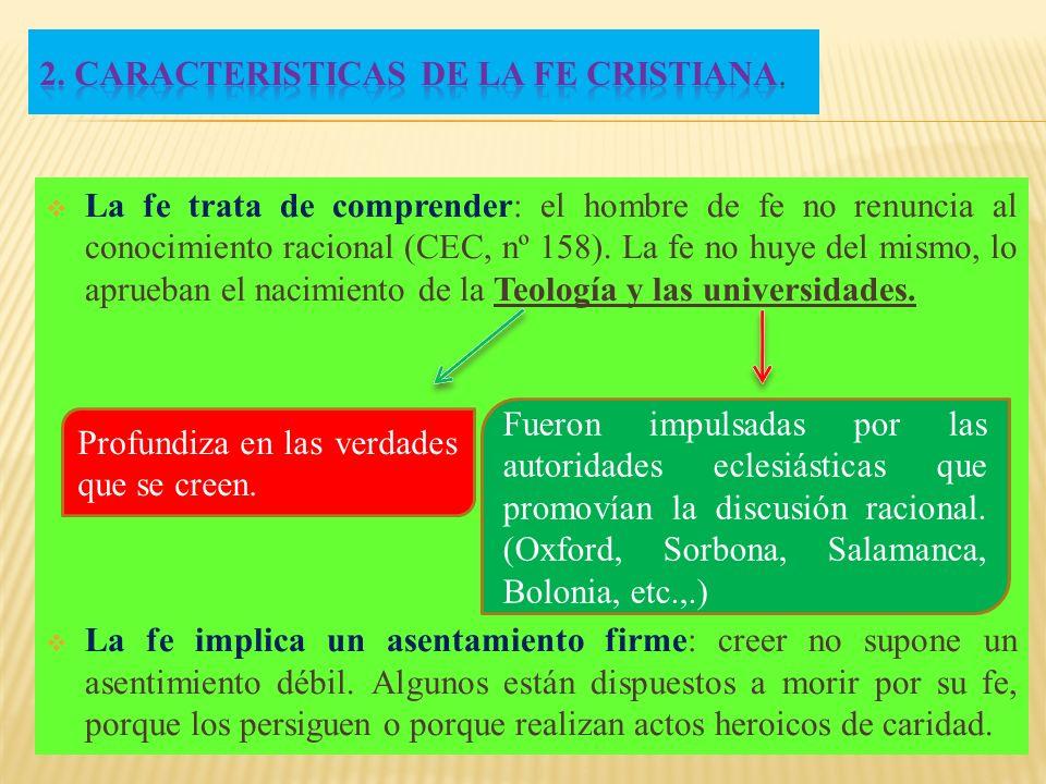 2. CARACTERISTICAS DE LA FE CRISTIANA.