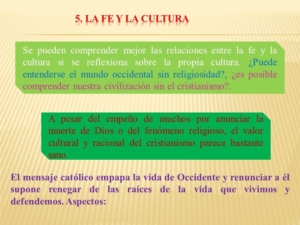 5. LA FE Y LA CULTURA