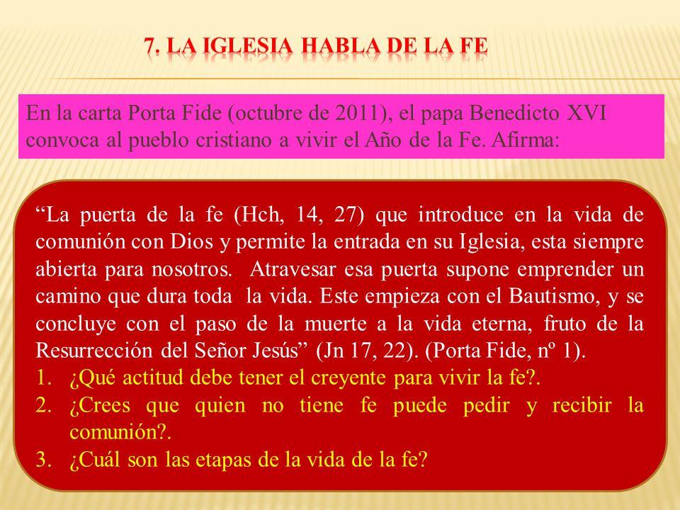 7. LA IGLESIA HABLA DE LA FE