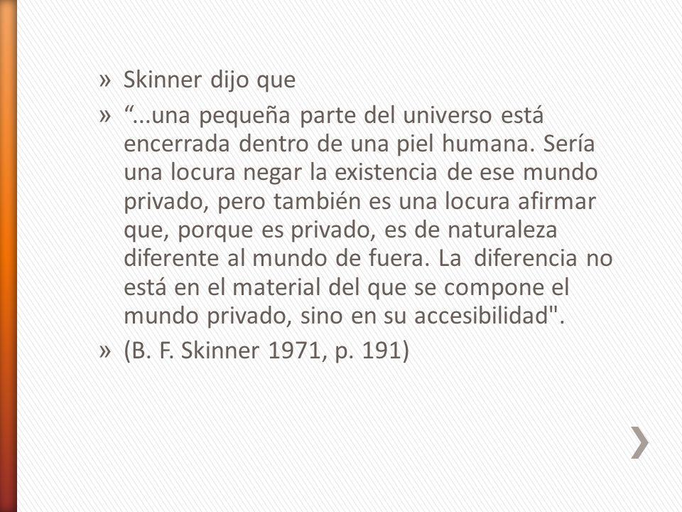 Skinner dijo que