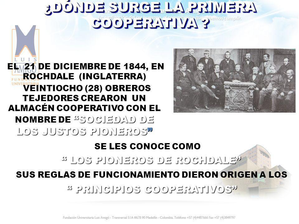 ¿DÓNDE SURGE LA PRIMERA COOPERATIVA