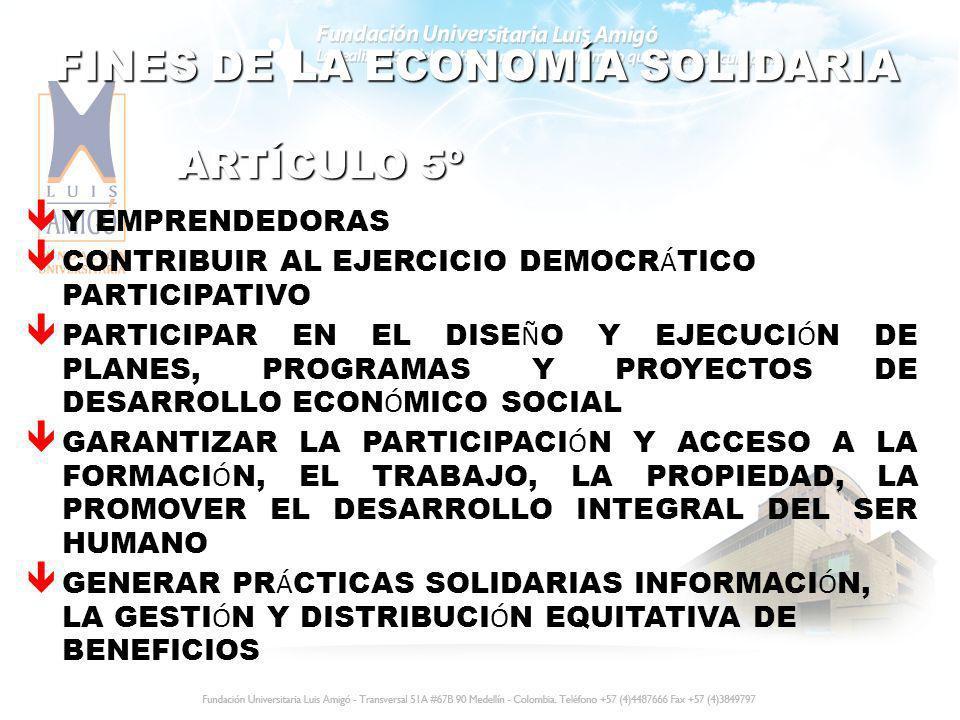 FINES DE LA ECONOMÍA SOLIDARIA
