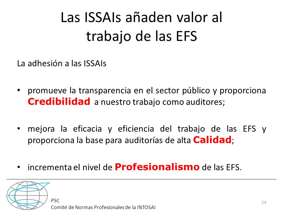Las ISSAIs añaden valor al trabajo de las EFS