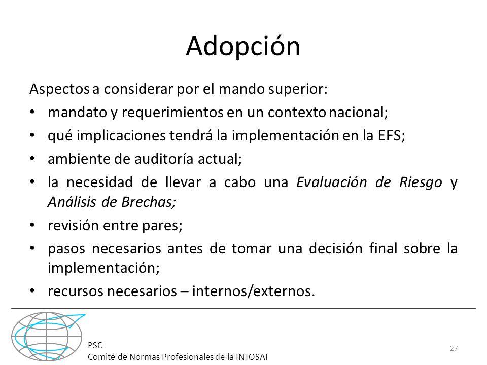 Adopción Aspectos a considerar por el mando superior: