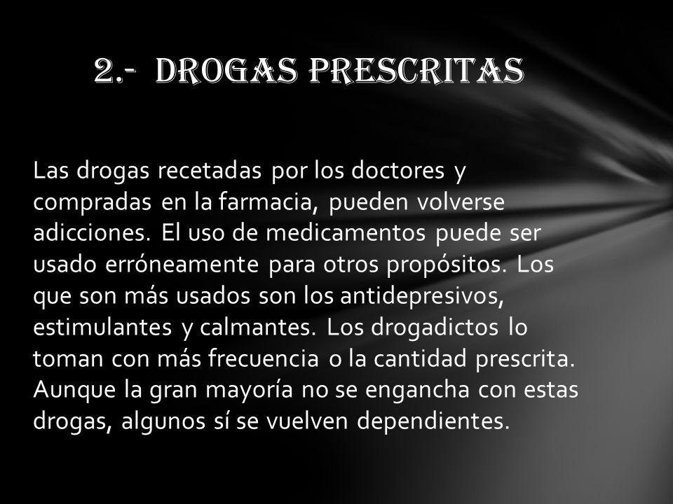 2.- DROGAS PRESCRITAS