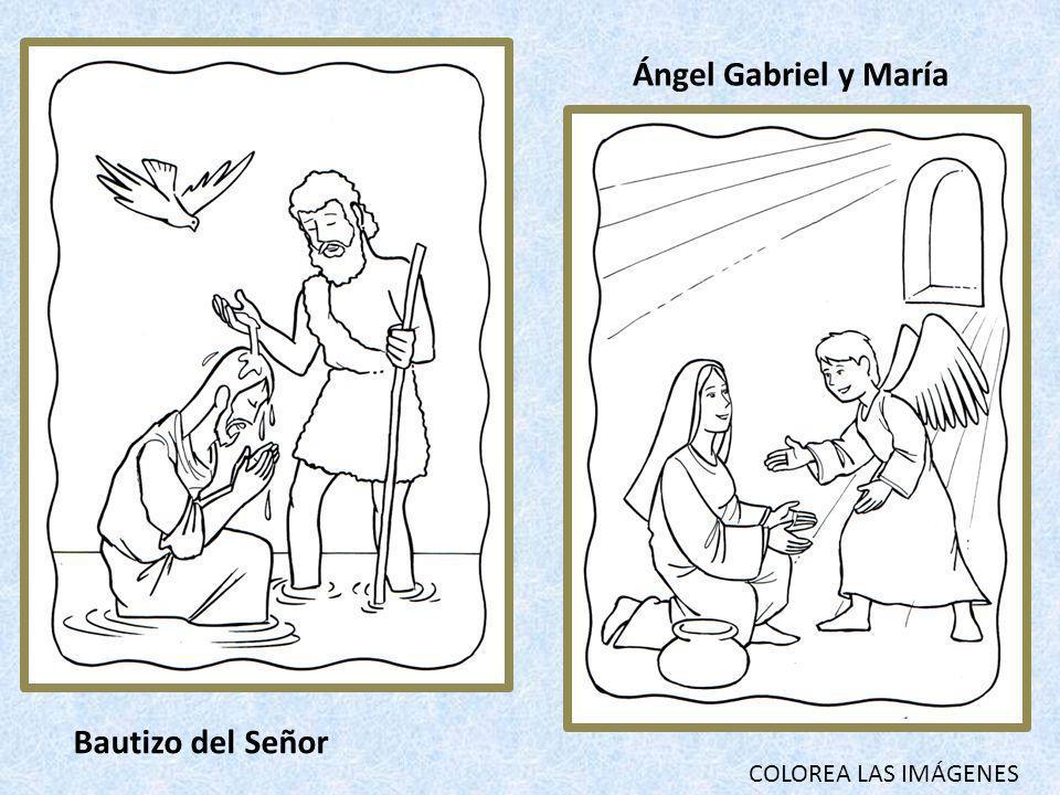 Ángel Gabriel y María Bautizo del Señor COLOREA LAS IMÁGENES