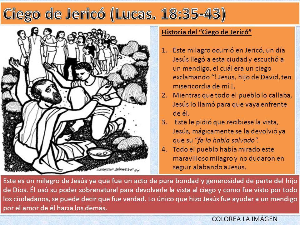 Ciego de Jericó (Lucas. 18:35-43)