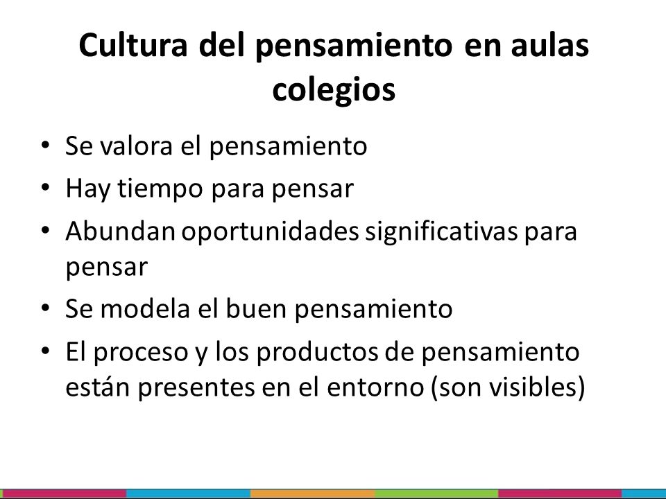 Cultura del pensamiento en aulas colegios