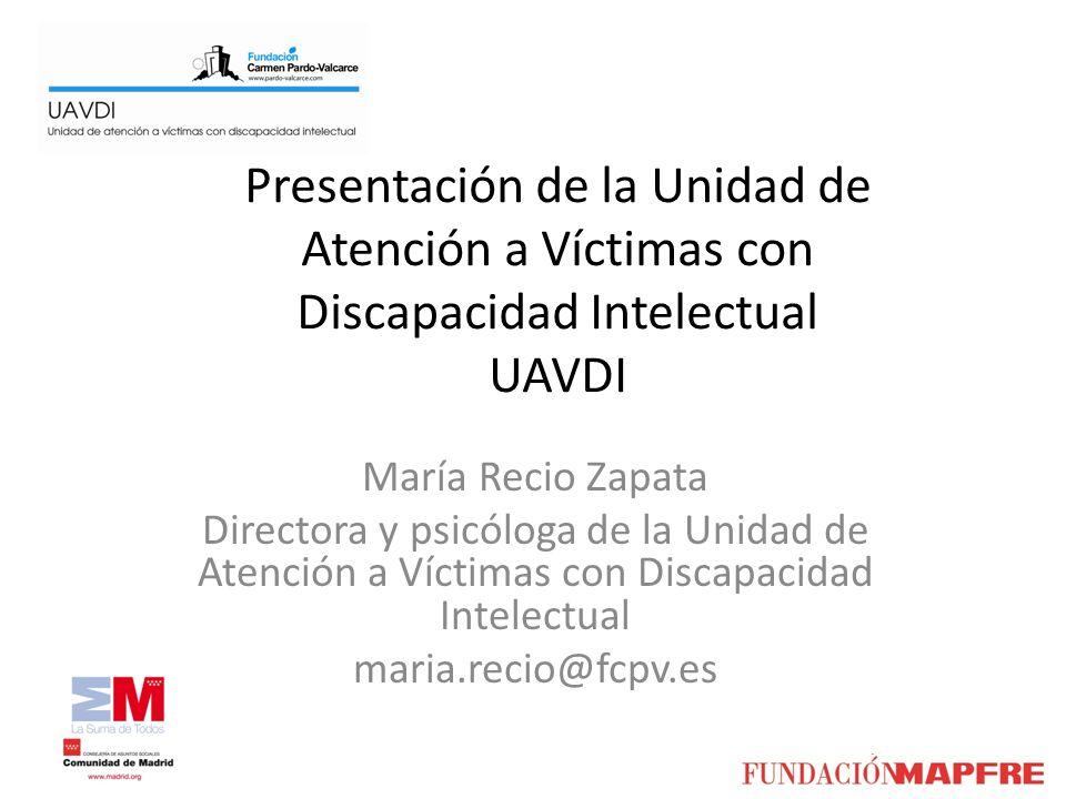 Presentación de la Unidad de Atención a Víctimas con Discapacidad Intelectual UAVDI