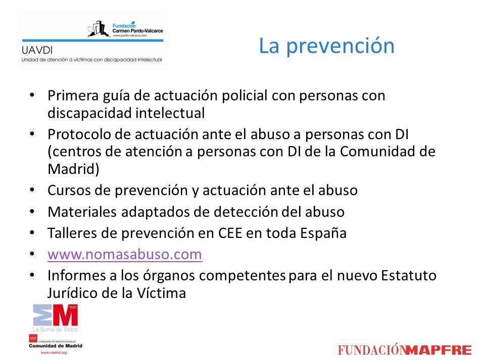 La prevención Primera guía de actuación policial con personas con discapacidad intelectual.