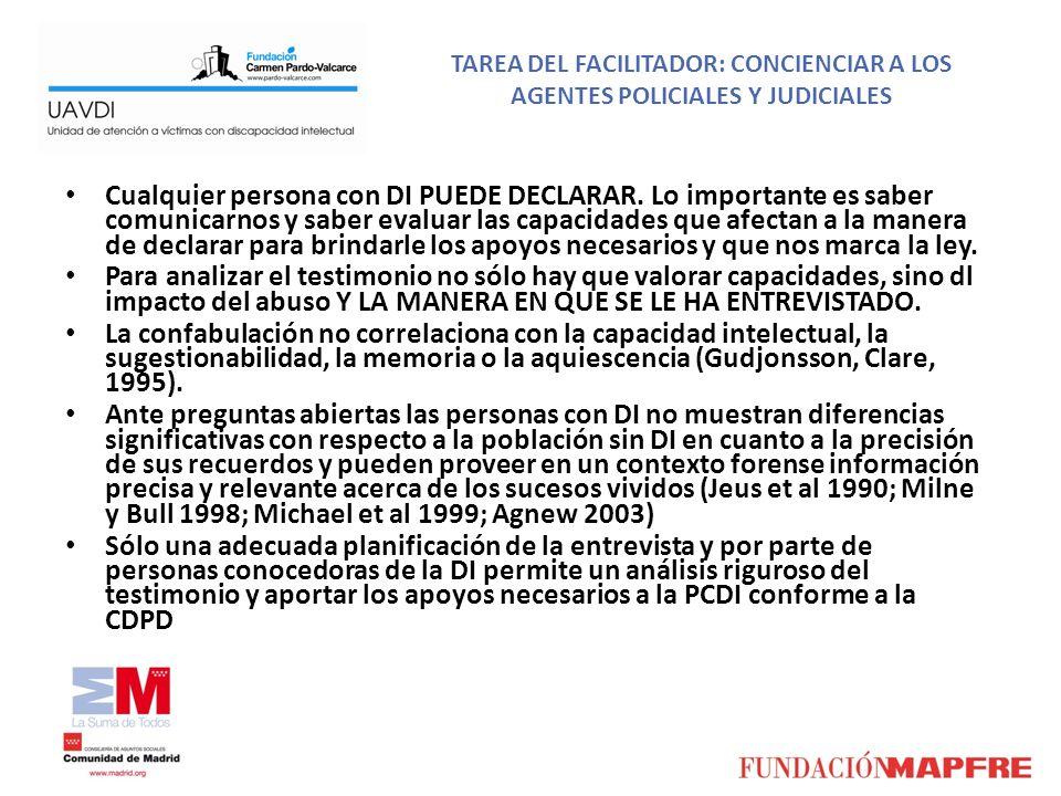 TAREA DEL FACILITADOR: CONCIENCIAR A LOS AGENTES POLICIALES Y JUDICIALES