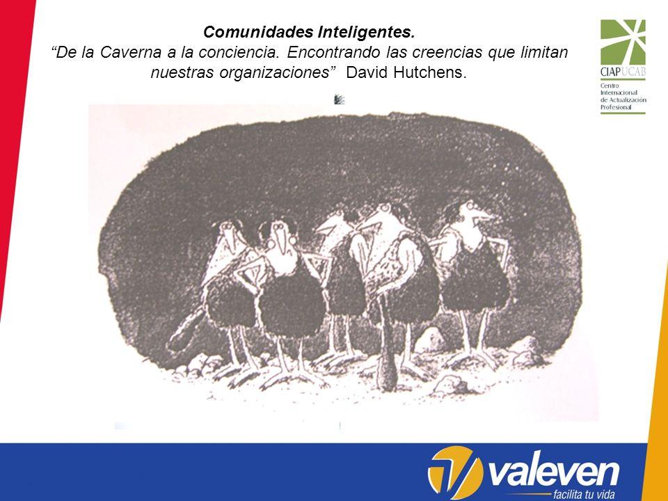 Comunidades Inteligentes. De la Caverna a la conciencia