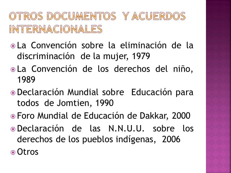 OTROS DOCUMENTOS Y ACUERDOS INTERNACIONALES