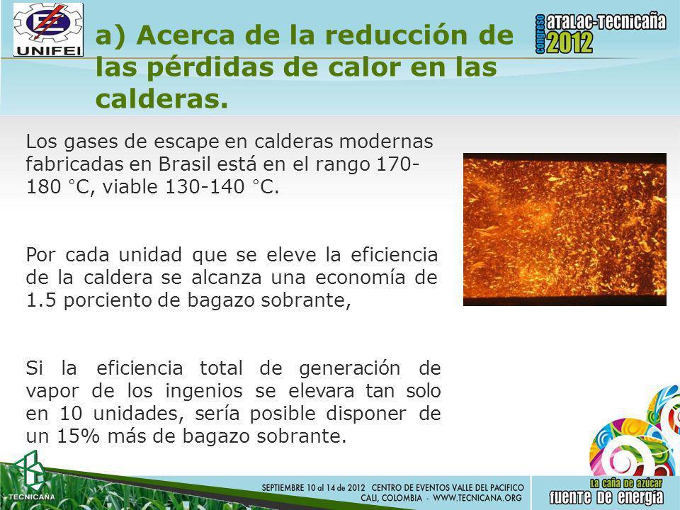 a) Acerca de la reducción de las pérdidas de calor en las calderas.