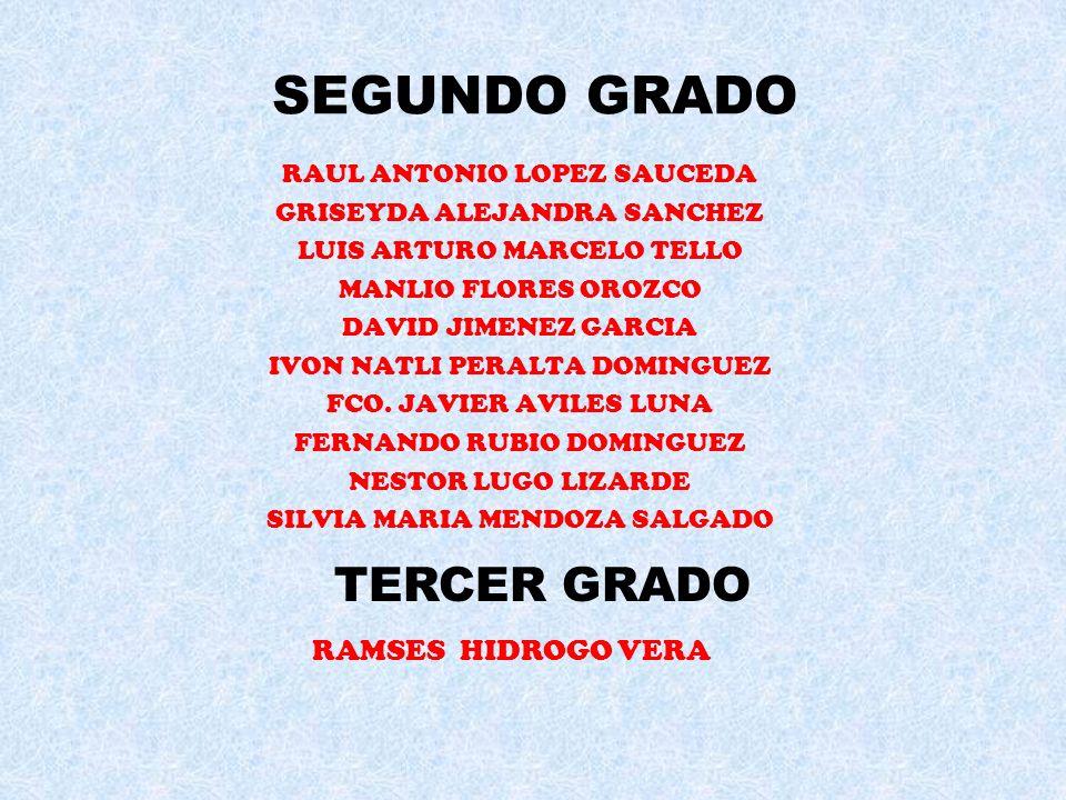 SEGUNDO GRADO TERCER GRADO RAMSES HIDROGO VERA