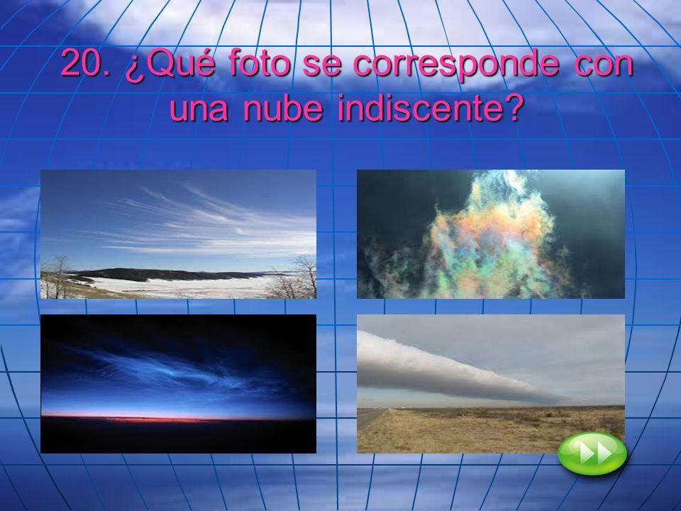 20. ¿Qué foto se corresponde con una nube indiscente