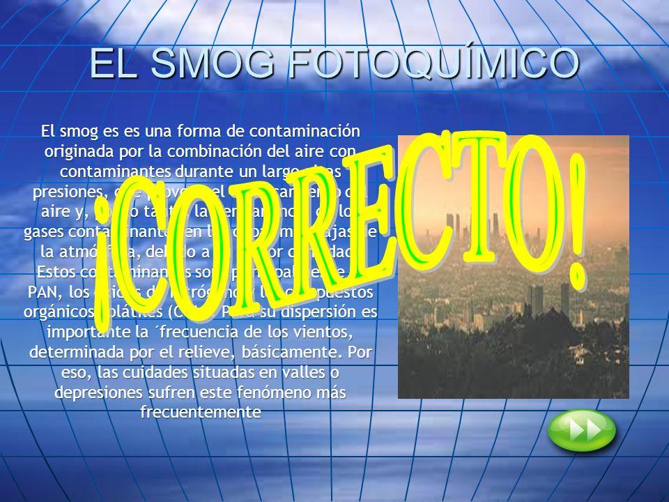 EL SMOG FOTOQUÍMICO ¡CORRECTO!
