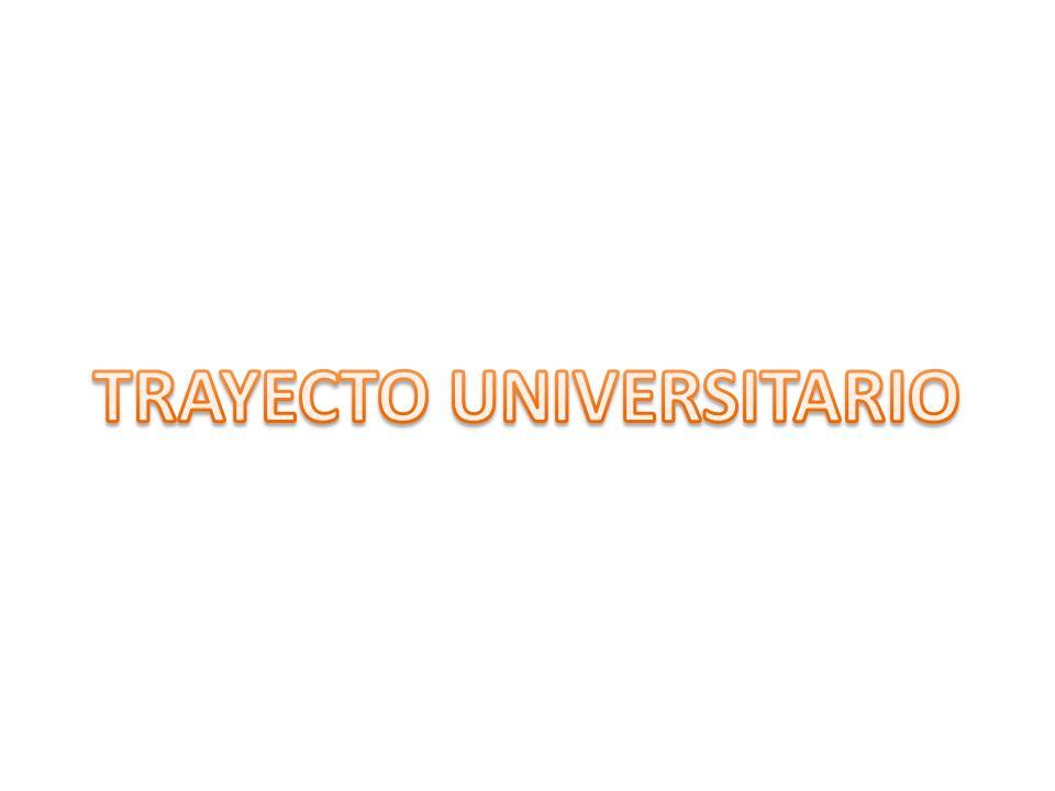 TRAYECTO UNIVERSITARIO