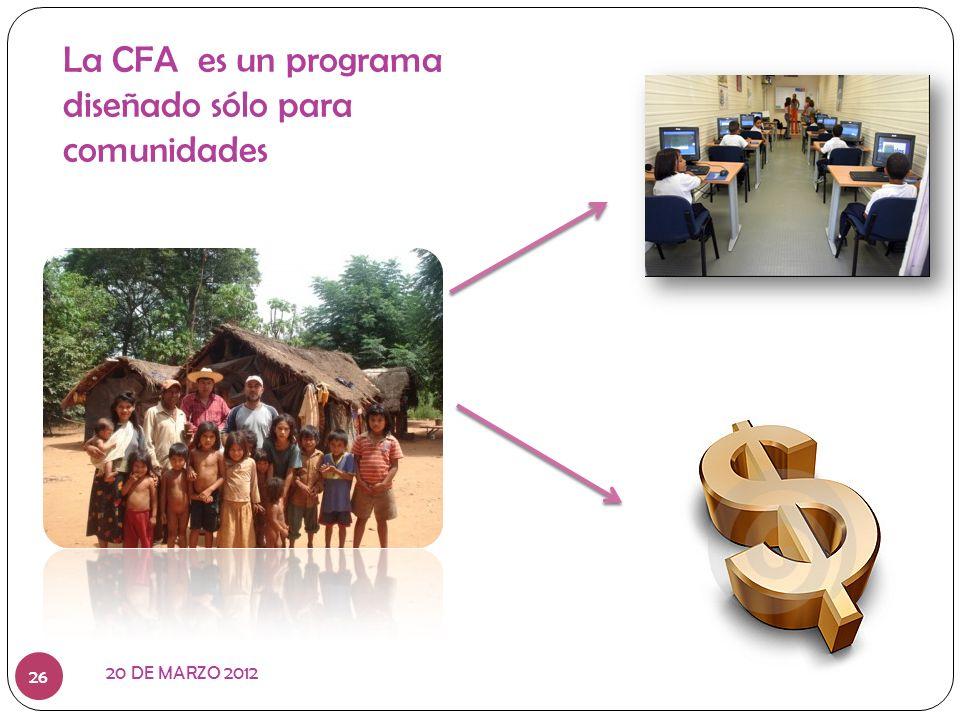 La CFA es un programa diseñado sólo para comunidades