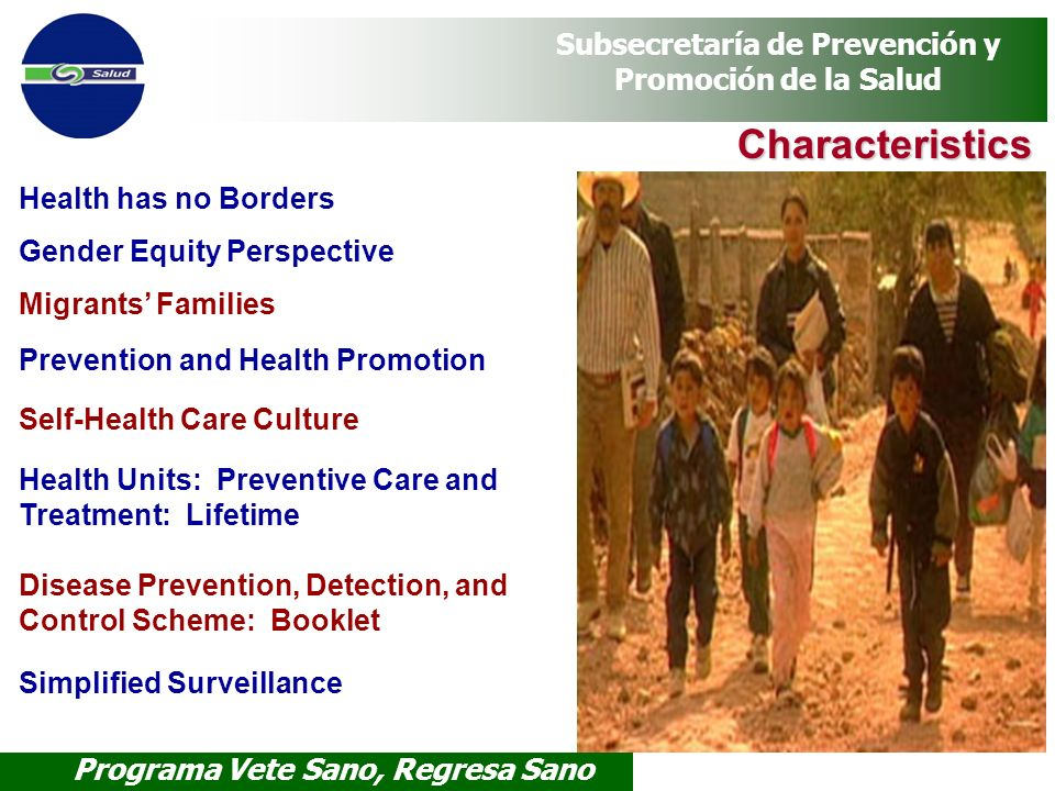 Characteristics Health has no Borders Gender Equity Perspective