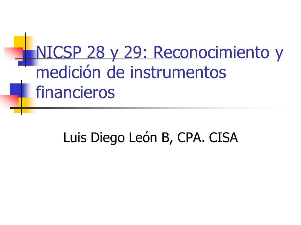 NICSP 28 y 29: Reconocimiento y medición de instrumentos financieros
