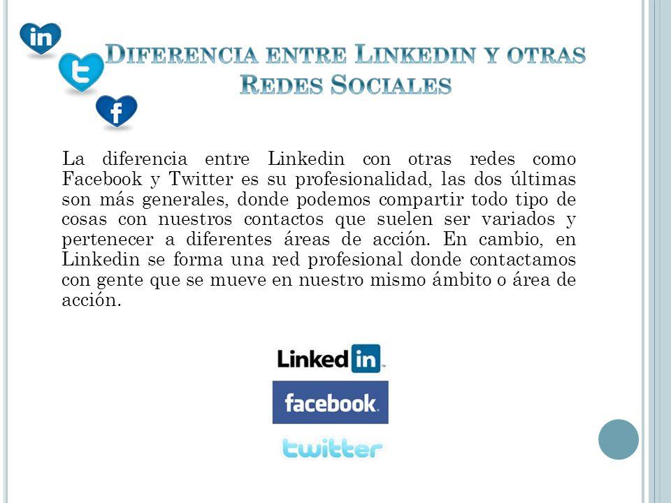 Diferencia entre Linkedin y otras Redes Sociales