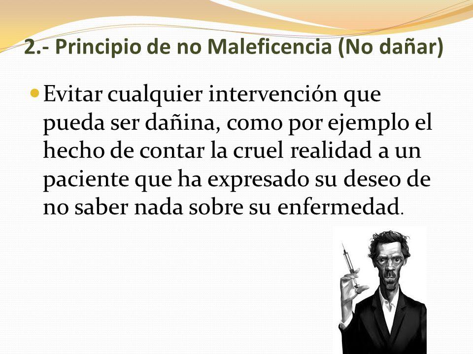 2.- Principio de no Maleficencia (No dañar)