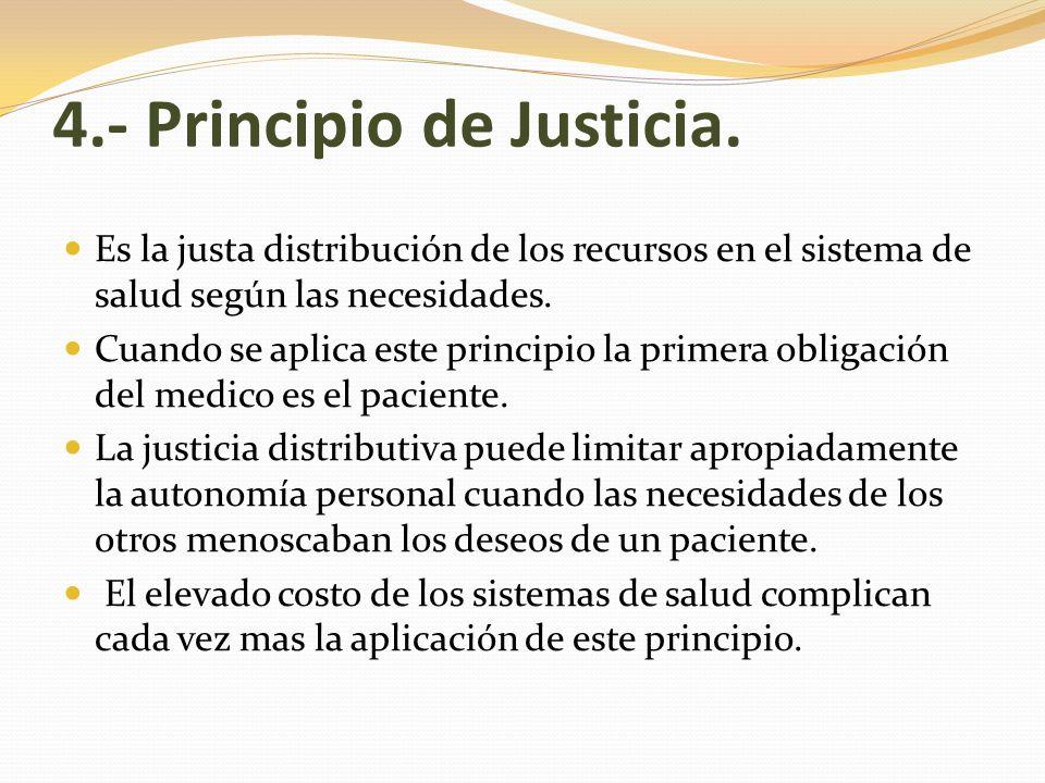 4.- Principio de Justicia.