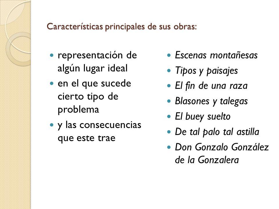 Características principales de sus obras: