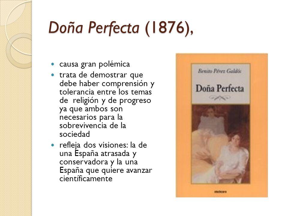 Doña Perfecta (1876), causa gran polémica