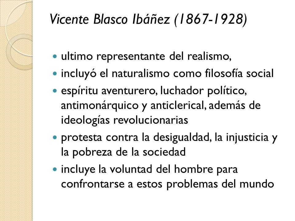 Vicente Blasco Ibáñez (1867-1928)